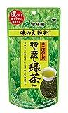 味の太鼓判 特上蒸し緑茶 深蒸し 袋100g