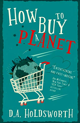 How to Buy a Planet: The must-read sci-fi novel of 2020 (English Edition)