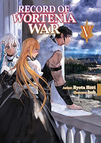 Record of Wortenia War: Volume 5 (English Edition)