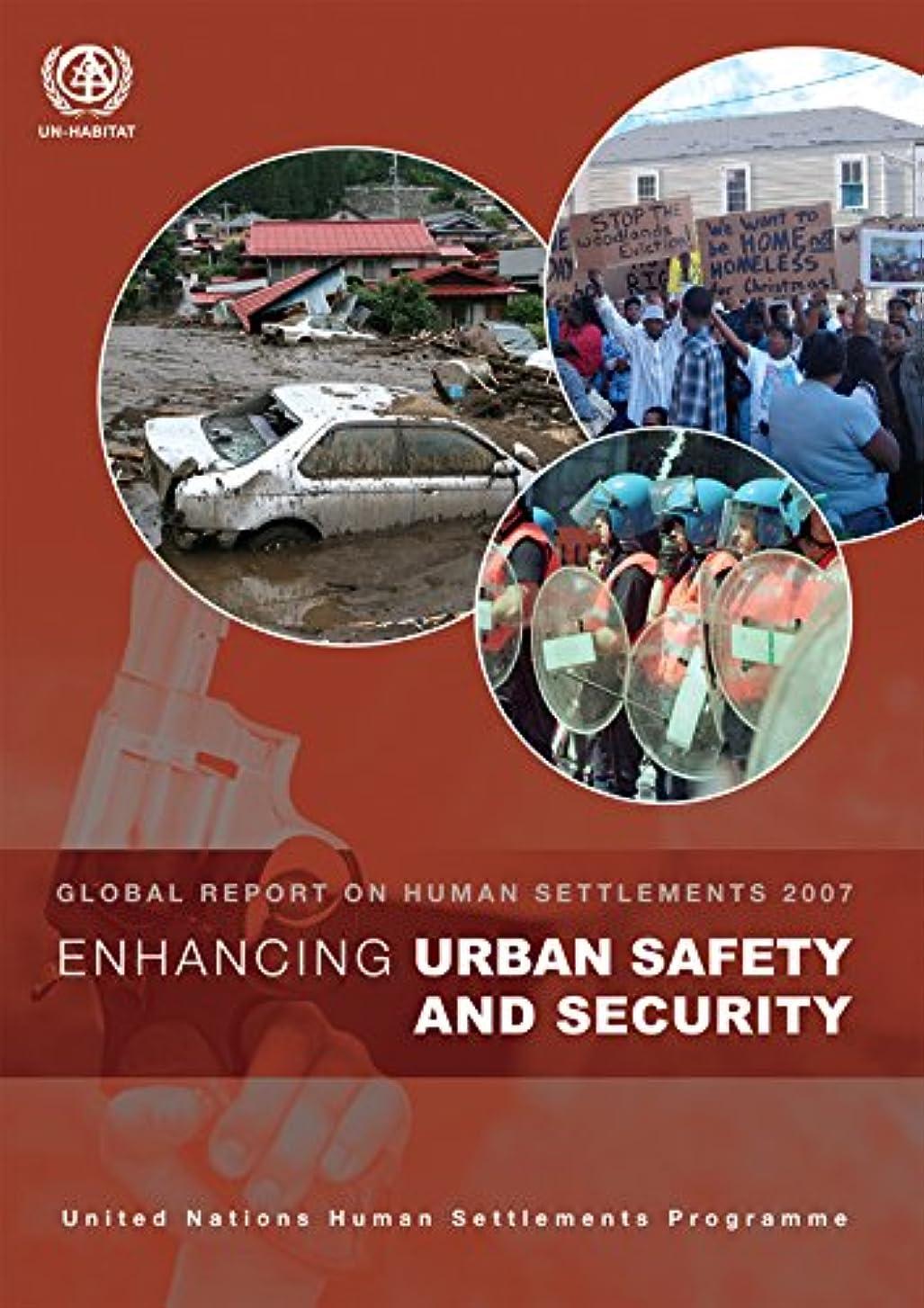ほこりっぽいモーション確立Enhancing Urban Safety and Security: Global Report on Human Settlements 2007 (English Edition)