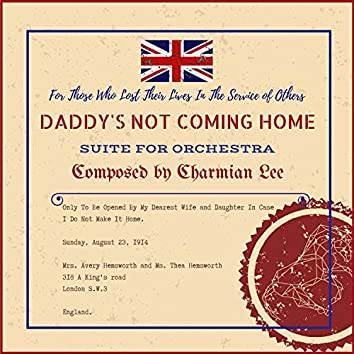 Daddy's Not Coming Home Suite (Original Motion Picture Soundtrack)