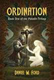 Ordination (The Paladin Trilogy)