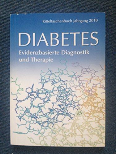 Diabetes Kitteltaschenbuch: Evidenzbasierte Diagnostik und Therapie