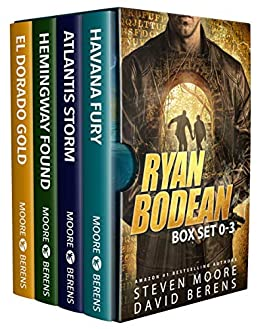 The Ryan Bodean Tropical Thriller Series: Books 0-3 (The Ryan Bodean Tropical Thriller Series Boxset Book 1) by [David F.  Berens, Steven Moore]