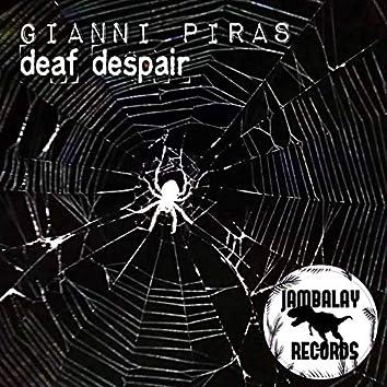 Deaf Despair