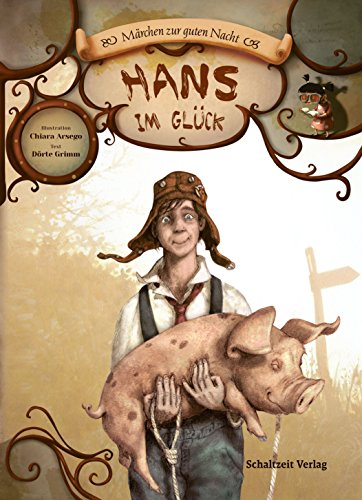Hans im Glück (Märchen zur guten Nacht)