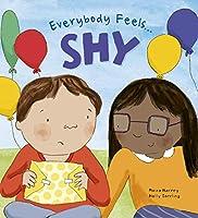 Everybody Feels Shy