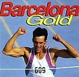 Barcelona Gold by Various Artists, Freddie Mercury, Madonna, Damn Yankees, Rod Stewart (1992-07-14)