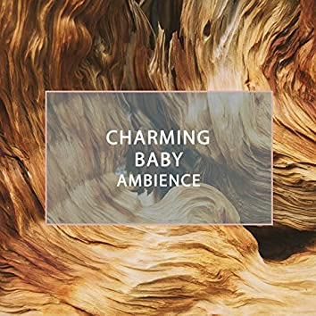 Charming Baby Ambience