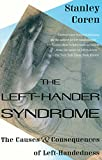 Image of The Left-Hander Syndrome: The Causes and Consequences of Left-Handedness