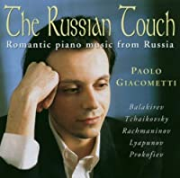 Russian Touch & Romantic Piano Music From Russia by Russian Touch (2006-06-06)
