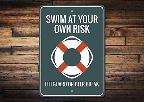 Maxwell546 Life Preserver Schild, Schwimmen bei Risiko, Rettungsschwimmer Geschenk, Rettungsschwimmer Schild, Schwimmbad Warnschild, Schwimmbad Warnschild, kein Lifeguard Aluminium Schild, Warnschild