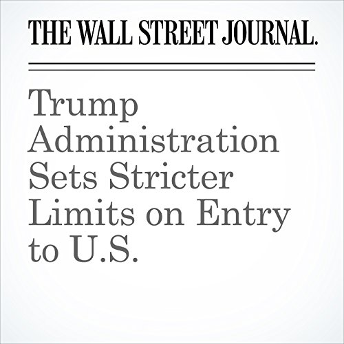 Trump Administration Sets Stricter Limits on Entry to U.S. copertina