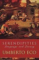 Serendipities: Language And Lunacy