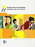 PISA Quality Time for Students: Learning In and Out of School