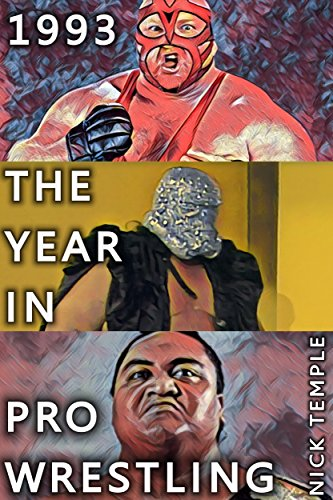 1993: The Year in Pro Wrestling: All the WWF and WCW supershows...