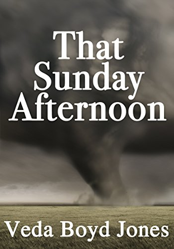 That Sunday Afternoon by [Veda Boyd Jones]