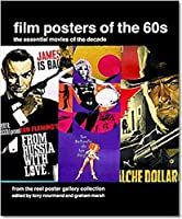 Film Posters of the 60s: Essential Posters of the Decade from the Reel Poster Gallery Collection