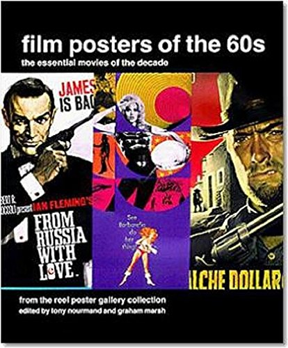 Film posters of the 60s: The Essential Movies of the Decade (Evergreen)