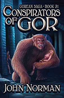 Conspirators of Gor (Gorean Saga Book 31) by [John Norman]