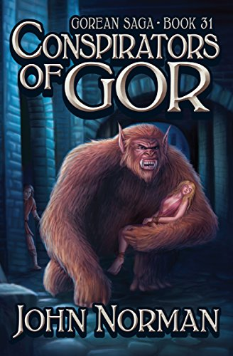 Conspirators of Gor (Gorean Saga Book 31) by [John Norman]