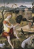 Cassoni. Pittura profana del Rinascimento a Verona. Ediz. a colori
