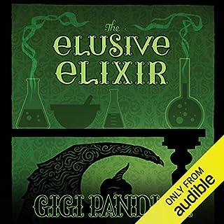 The Elusive Elixir audiobook cover art