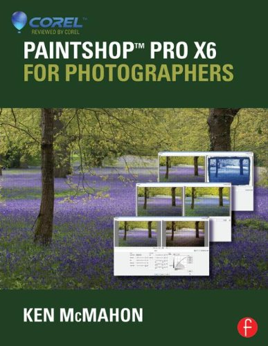 Mcmahon, K: PaintShop Pro X6 for Photographers