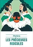 Les Précieuses ridicules (Théâtre t. 776) - Format Kindle - 9782290205389 - 1,99 €