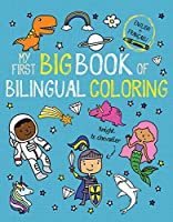 My First Big Book of Bilingual Coloring French (My First Big Book of Coloring)