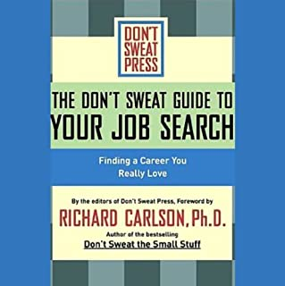 The Don't Sweat Guide to Your Job Search audiobook cover art