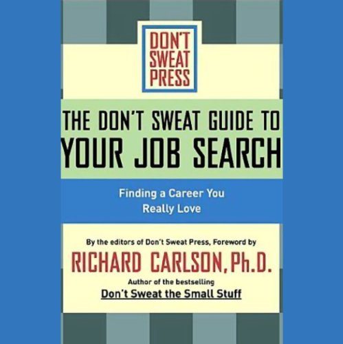 Page de couverture de The Don't Sweat Guide to Your Job Search