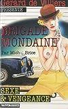 Brigade Mondaine 318 - Sexe et Vengeance