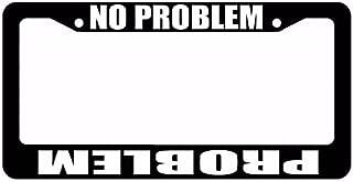OwnTheAvenue Problem/No Problem Off Road 4x4 Roll Mud Funny Black License Plate Frame (NpF)