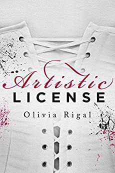 Artistic License (French Edition) by [Olivia Rigal]