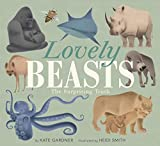 Lovely Beasts: The Surprising Truth