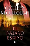 9. El pájaro espino - Colleen McCullough