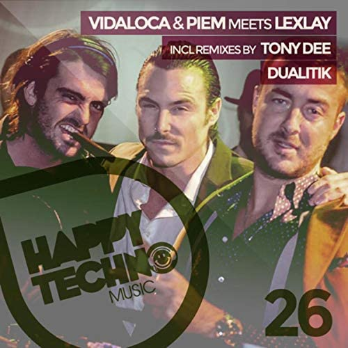 Vidaloca, Piem & Lexlay