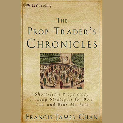 Couverture de The Prop Trader's Chronicles
