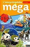 L'encyclopédie Méga 6/9 ans - NATHAN - 06/10/2011
