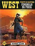 Kansas River. West. Pendaglio da forca (Vol. 2)