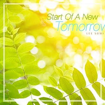 New Beginning Of Tomorrow