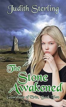 The Stone Awakened (Guardians of Erin Book 2) by [Judith Sterling]