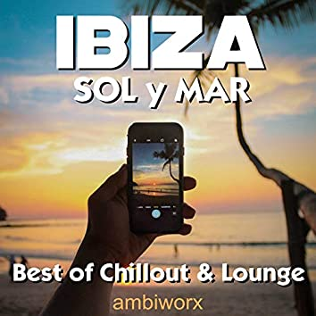 Ibiza Sol Y Mar: Best of Chillout & Lounge