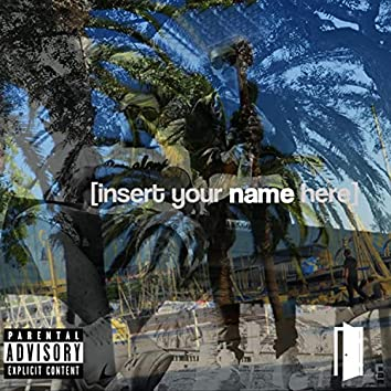 Insert Your Name Here