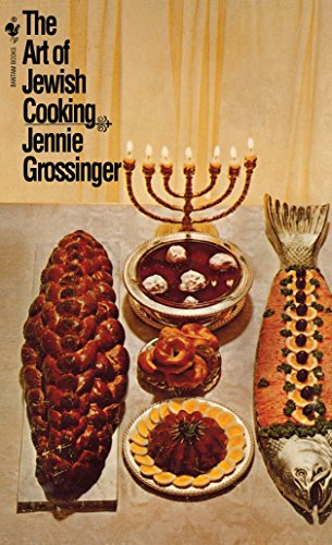 The Art of Jewish Cooking: A Cookbook