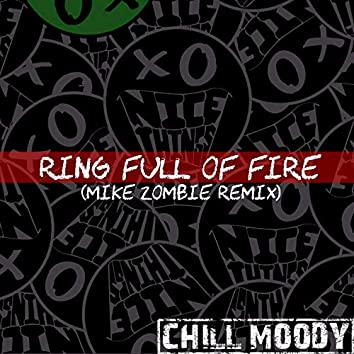 Ring Full Of Fire (Mike Zombie Remix)