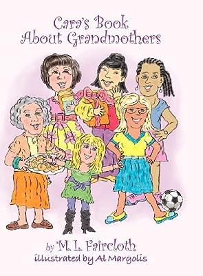 Cara's Book about Grandmothers