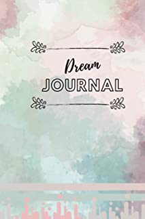 Dream journal: A Daily Journal to Analyze Your Dreams & Track Your feelings