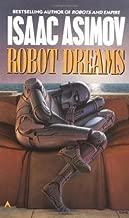 Robot Dreams (The Robot Series)